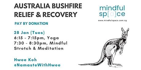 Australia Bushfire Relief & Recovery - Mindful Stretch & Meditation tickets