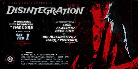 """DISINTEGRATION""—An Immersion Into The Soundscape Of The Cure tickets"