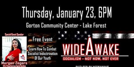 Wide Awake: Socialism, Not Now, Not Ever! feat. Morgan Zegers tickets