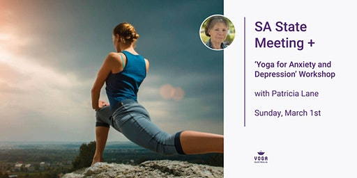 SA State Meeting + 'Yoga for Anxiety and Depression' Workshop