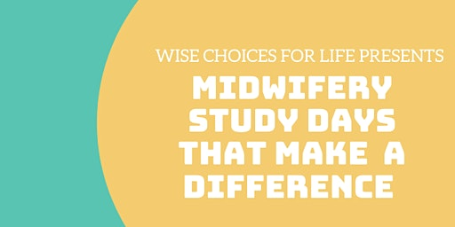 Midwifery Study Days that make a difference