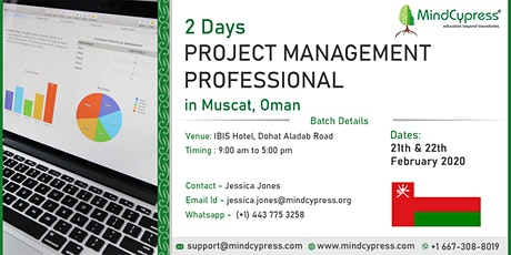 Project Management Professional  2 Day Training by MindCypress at Muscat tickets