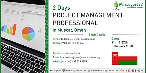 Project Management Professional  2 Day Training by MindCypress at Muscat