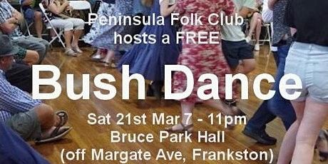 PENINSULA FOLK CLUB FREE BUSH DANCE tickets