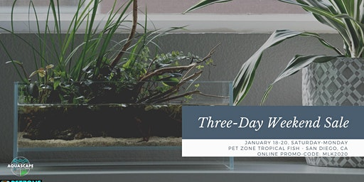 Three Day Weekend Sale This Saturday - Monday, January 18-20