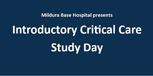Introductory Critical Care Study Day March 2020