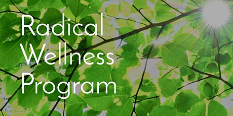 Radical Wellness Program tickets