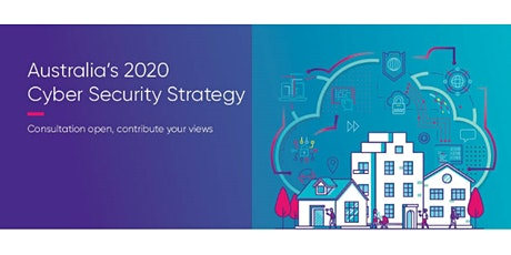 Australia's 2020 Cyber Security Strategy: Follow-up Consultation, Perth tickets