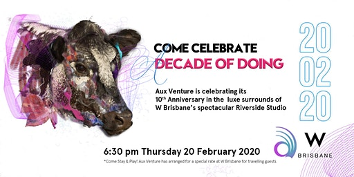 Aux Venture's Decade Celebration