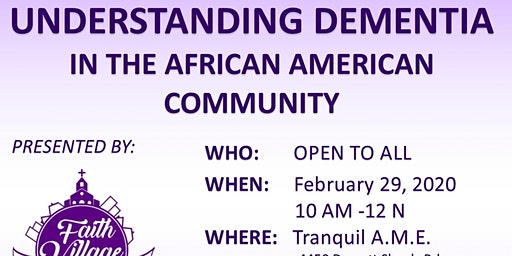 Understanding Dementia in the African American Community @ Tranquil AME Church