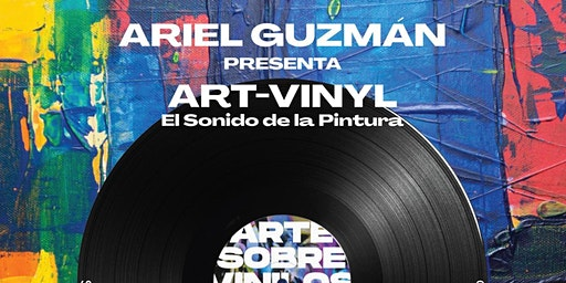 """""""Art-Vinyl"""". El sonido de la pintura."""