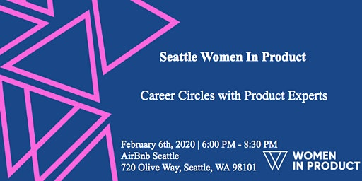WIP Seattle: Career Circles with Product Experts