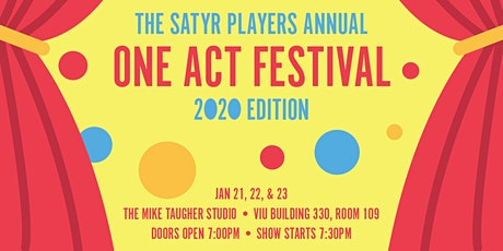 The Satyr Players Annual One Act Festival - 2020 Edition tickets