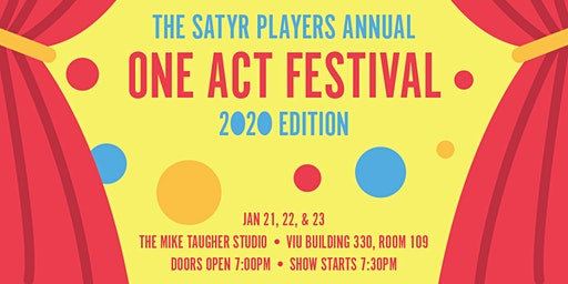 The Satyr Players Annual One Act Festival - 2020 Edition
