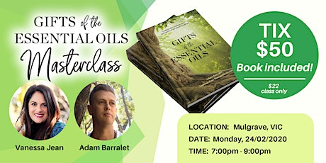 Gifts of the Essential Oils - Masterclass + Book Launch tickets