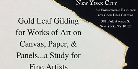New York ~ Gilding for Works of Art on Canvas, Paper, Panels~a Study for Fine Artists tickets