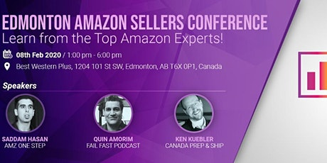 Edmonton Amazon Sellers Conference - Learn from the Top Amazon Experts! tickets