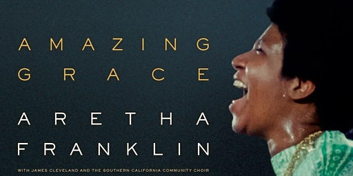 Amazing Grace - Encore Screening  - Wed 19th February - Melbourne