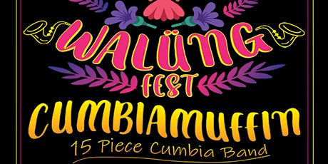 WALUNG FEST - CUMBIAMUFFIN & TRUKUTÁ PERCUSSION tickets