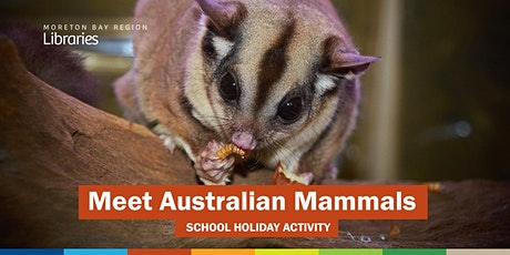 Meet Australian Mammals (all ages) - Strathpine Library tickets