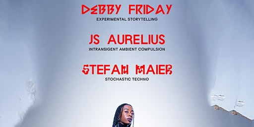 DEBBY FRIDAY, JS Aurelius, Stefan Maier - Presented by We Are The City's THE RIP STORE