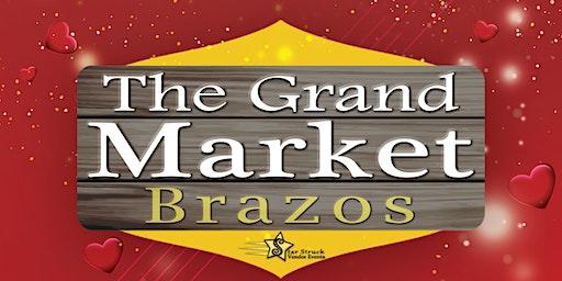 The Grand Market Brazos Mall (February 1-2)