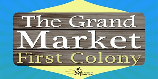 The Grand Market First Colony (January 18-19)