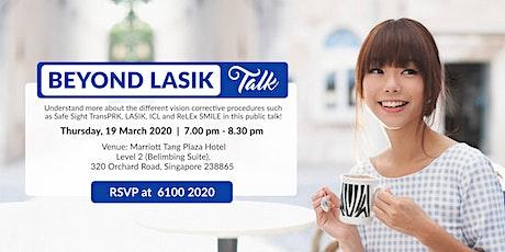 Beyond LASIK Talk (Thurs, 19 Mar 2020) tickets