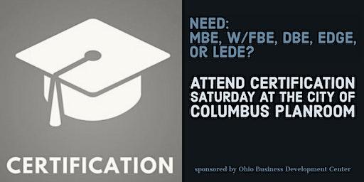 Certification Saturday at the Columbus Enterprise Center
