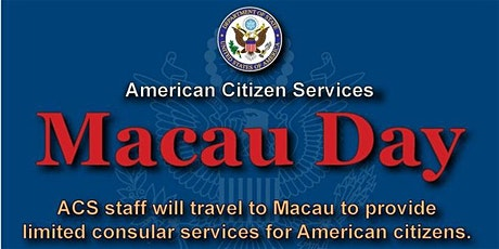 U.S. Consulate General - Macau Day February 2020 tickets