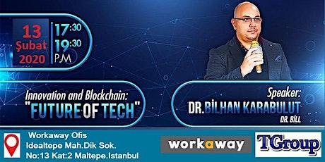 Inovasyon ve Blockchain:Teknolojinin Gelecegi tickets