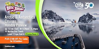 Arctic & Antarctica Cruises Holiday Preview