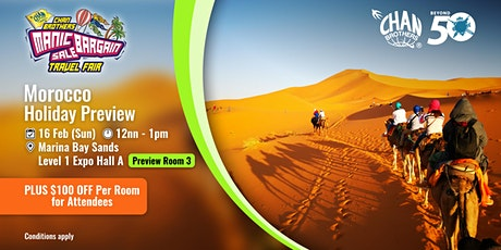 Morocco Holiday Preview tickets
