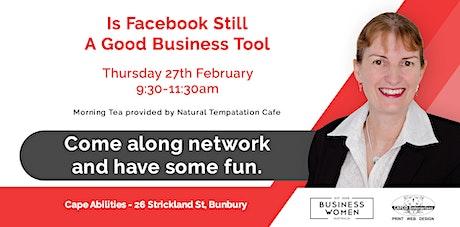 Bunbury, Business Women Australia: Is Facebook Still A Good Marketing Tool? tickets