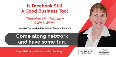 Bunbury, Business Women Australia: Is Facebook Still A Good Marketing Tool?