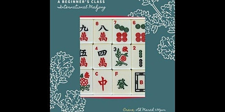 International Mahjong! A Beginner's Class tickets
