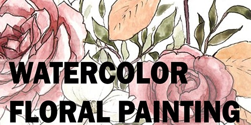 2 Hour Floral Watercolor Painting Workshop