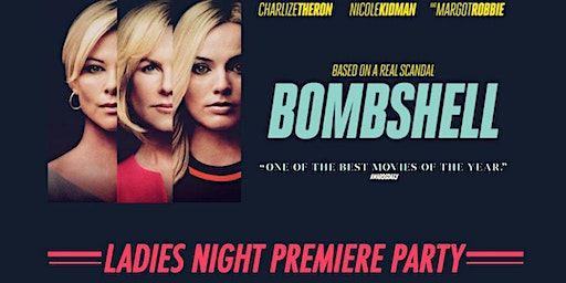 Bombshell: Premiere Party