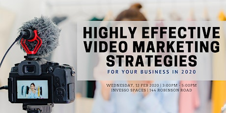 Highly effective video marketing strategies for your business in 2020 tickets