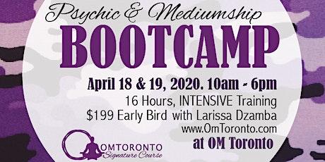Psychic & Mediumship Bootcamp: Toronto  tickets