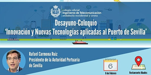 Innovación y Tecnologías aplicadas al Puerto