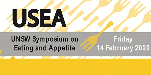 UNSW Symposium on Eating and Appetite (USEA) 2020
