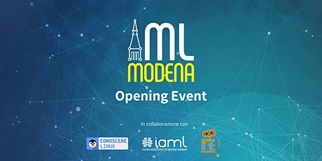 Machine Learning Modena: Opening Event biglietti