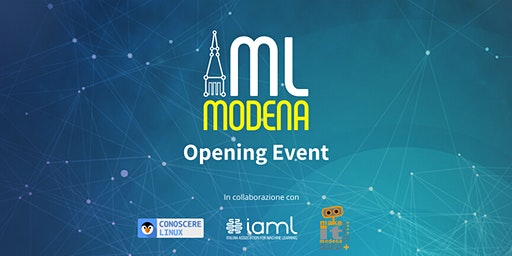 Machine Learning Modena: Opening Event