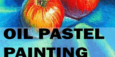 4 or 8 Sessions of Oil Pastel Painting Workshop tickets