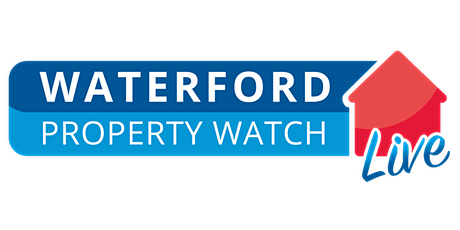 Waterford Property Watch Live - Property Sales Expert Event tickets