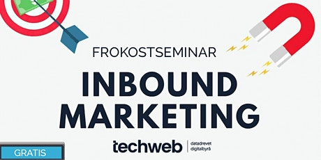 Skap et konkurransefortrinn med inbound marketing tickets