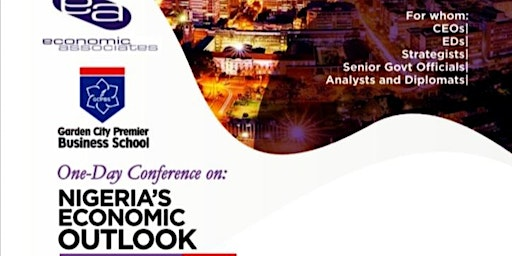 NIGERIA'S ECONOMIC OUTLOOK 2020: A ONE-DAY  ECONOMIC CONFERENCE