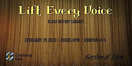 Lift Every Voice Black History Cabaret biljetter