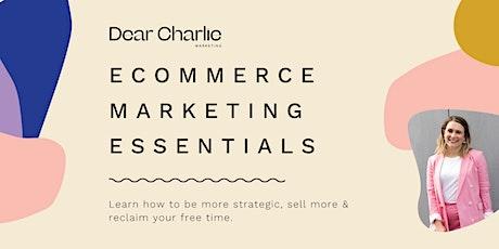 E-Commerce Marketing Essentials - Brisbane tickets